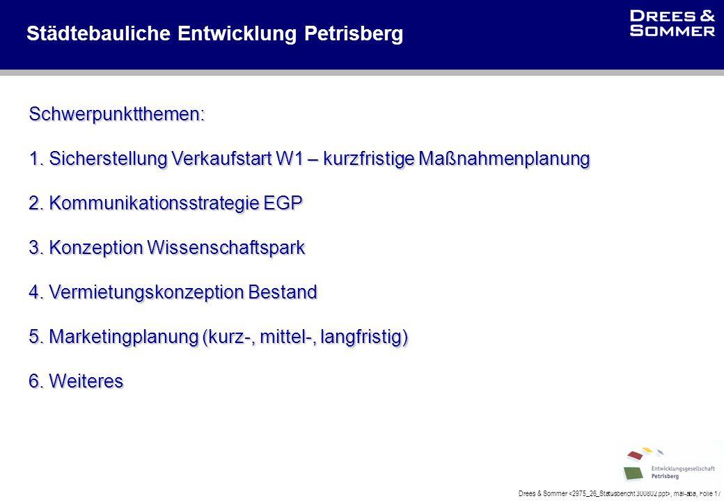 Drees & Sommer, mal-aba, Folie 17 Städtebauliche Entwicklung Petrisberg Schwerpunktthemen: 1.