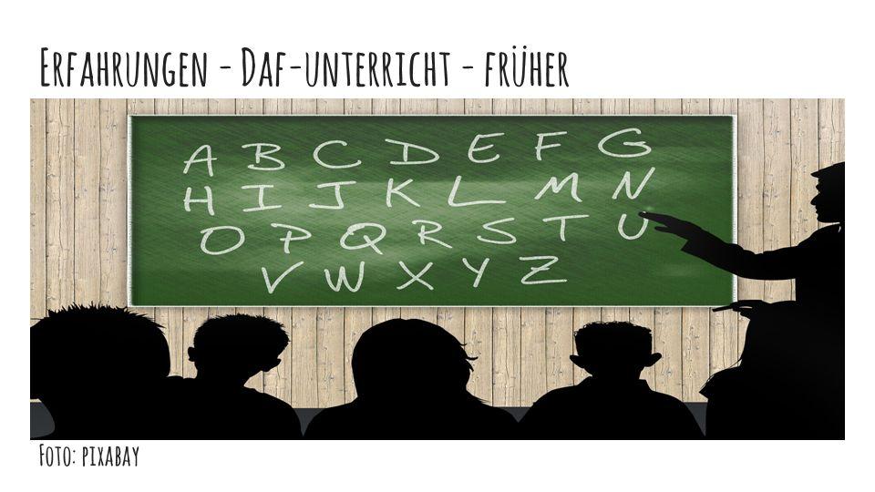 Erfahrungen - Daf-unterricht - früher Foto: pixabay