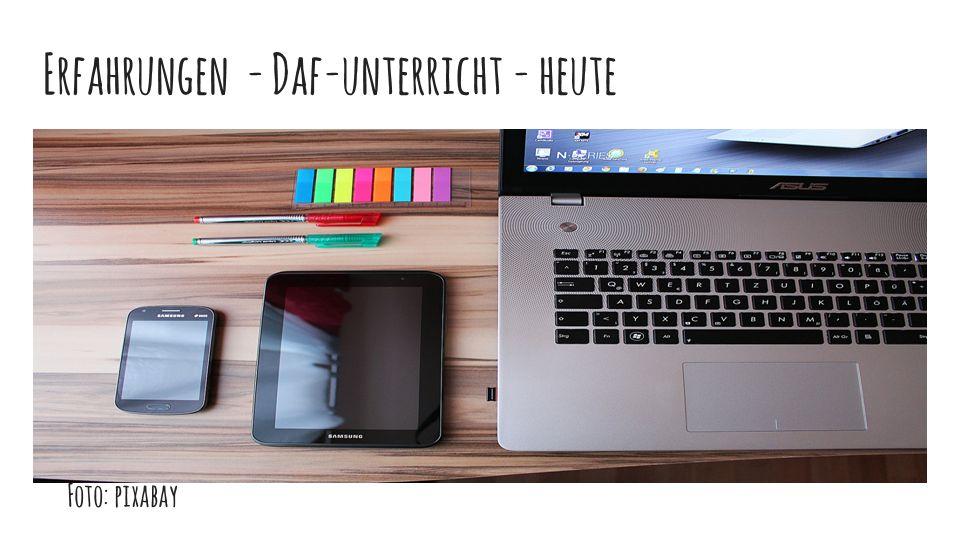 Erfahrungen - Daf-unterricht - heute Foto: pixabay