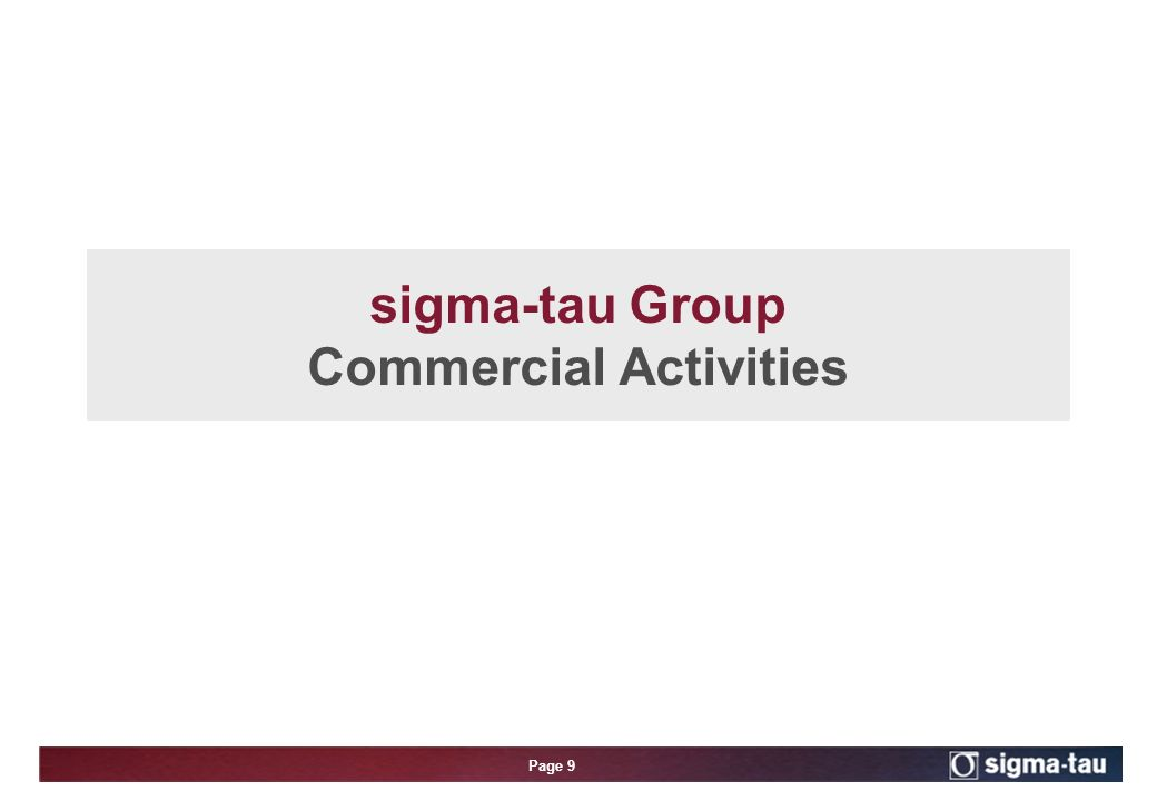 Page 9 sigma-tau Group Commercial Activities