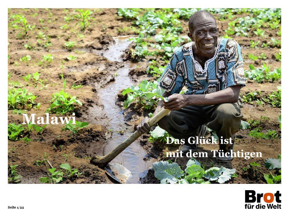 Seite 1/22 Das Glück ist mit dem Tüchtigen Malawi