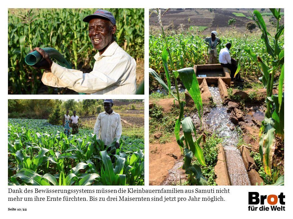 Seite 10/22 Dank des Bewässerungssystems müssen die Kleinbauernfamilien aus Samuti nicht mehr um ihre Ernte fürchten.