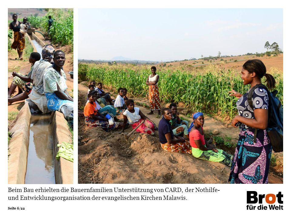 Seite 6/22 Beim Bau erhielten die Dorfbewohnerinnen und –bewohner Unterstützung von CARD, der Nothilfe- und Entwicklungsorganisation der evangelischen Kirchen Malawis.