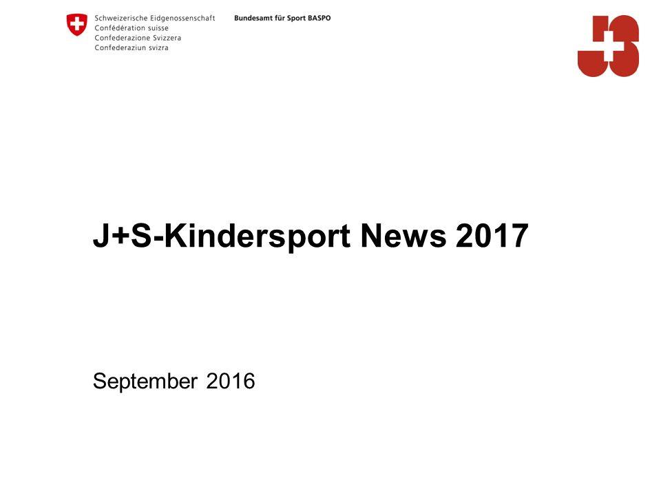 J+S-Kindersport News 2017 September 2016