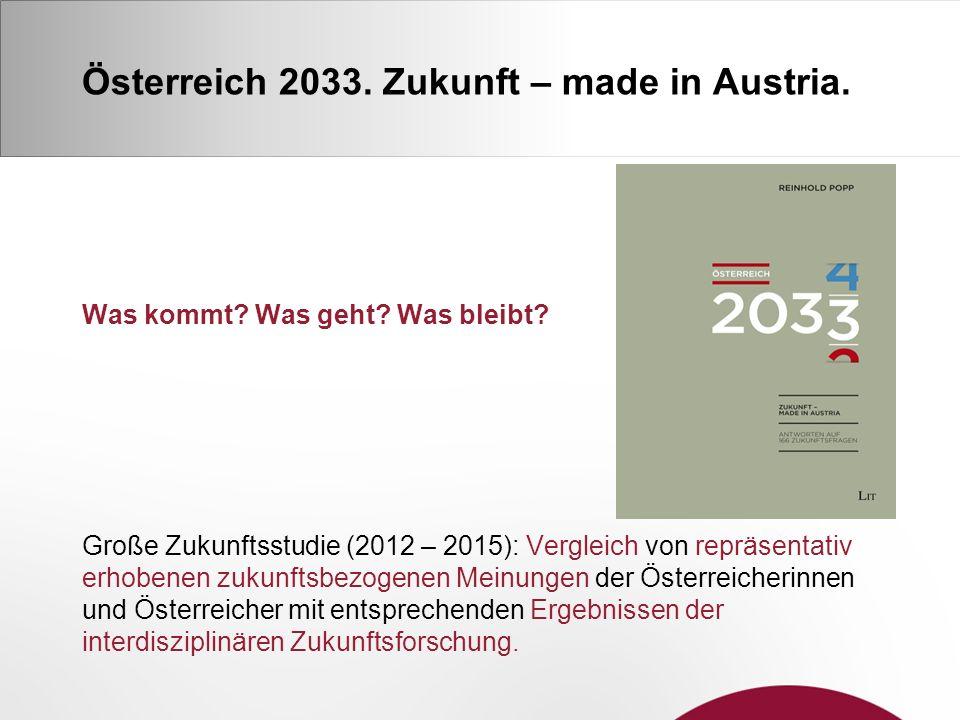 Österreich 2033. Zukunft – made in Austria. Was kommt.