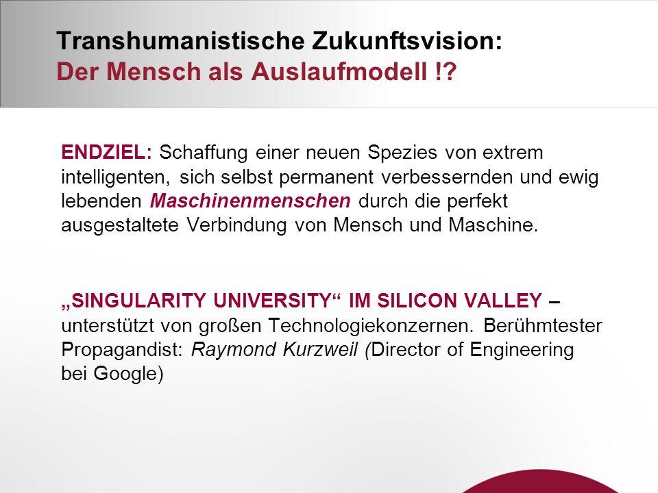 Transhumanistische Zukunftsvision: Der Mensch als Auslaufmodell !.