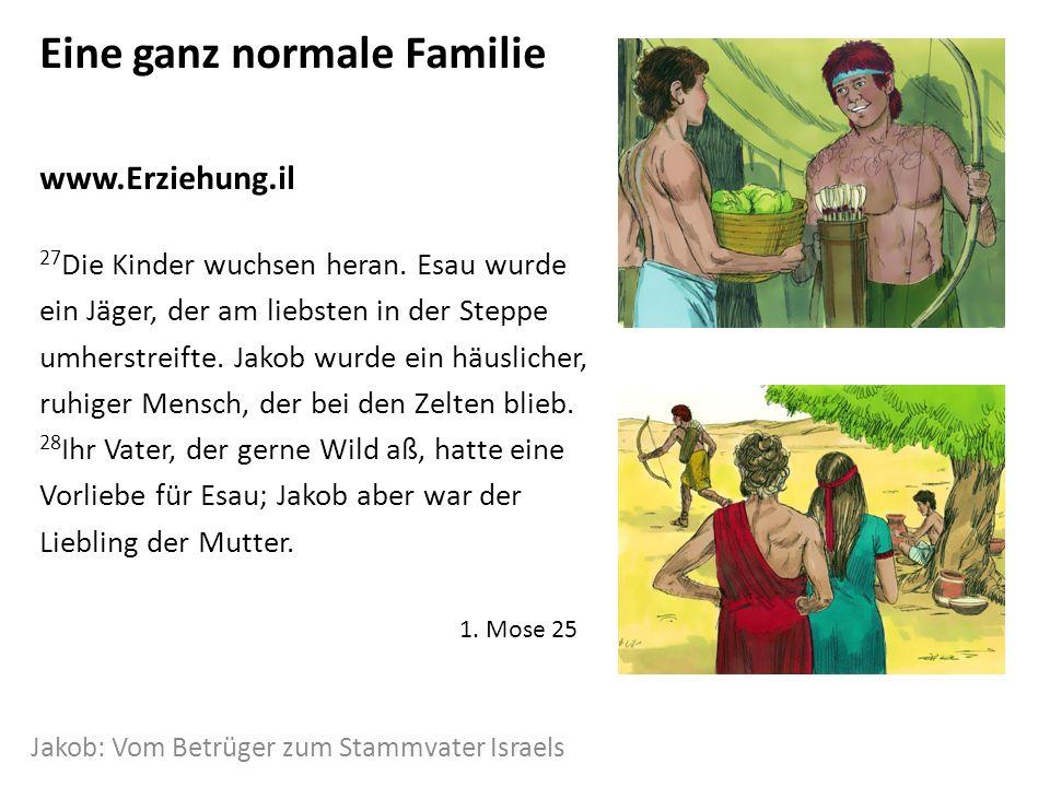 Eine ganz normale Familie www.Erziehung.il 27 Die Kinder wuchsen heran.
