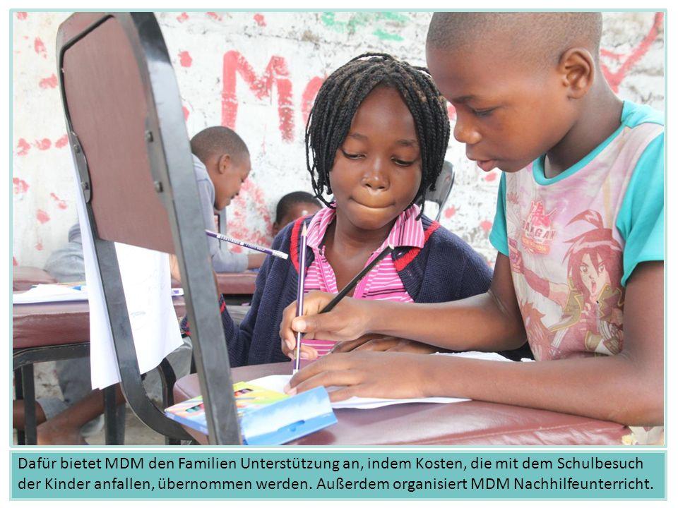 Dafür bietet MDM den Familien Unterstützung an, indem Kosten, die mit dem Schulbesuch der Kinder anfallen, übernommen werden.