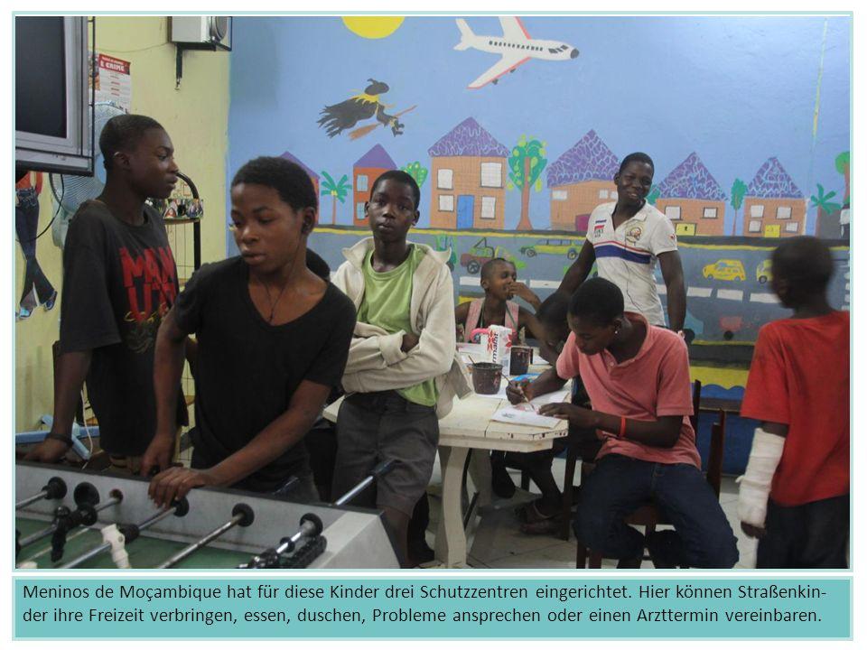 Meninos de Moçambique hat für diese Kinder drei Schutzzentren eingerichtet.