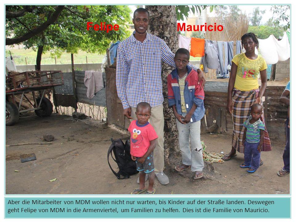 Aber die Mitarbeiter von MDM wollen nicht nur warten, bis Kinder auf der Straße landen.