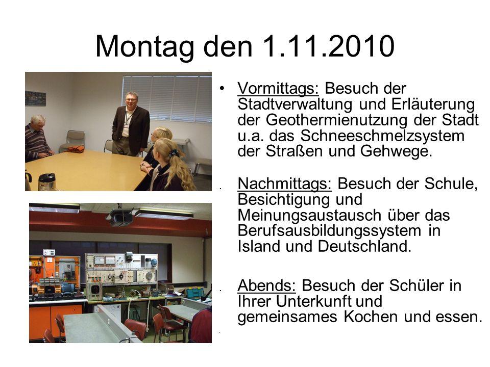 Montag den 1.11.2010 Vormittags: Besuch der Stadtverwaltung und Erläuterung der Geothermienutzung der Stadt u.a.