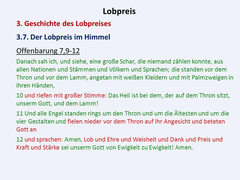 Lobpreis 3. Geschichte des Lobpreises 3.7.