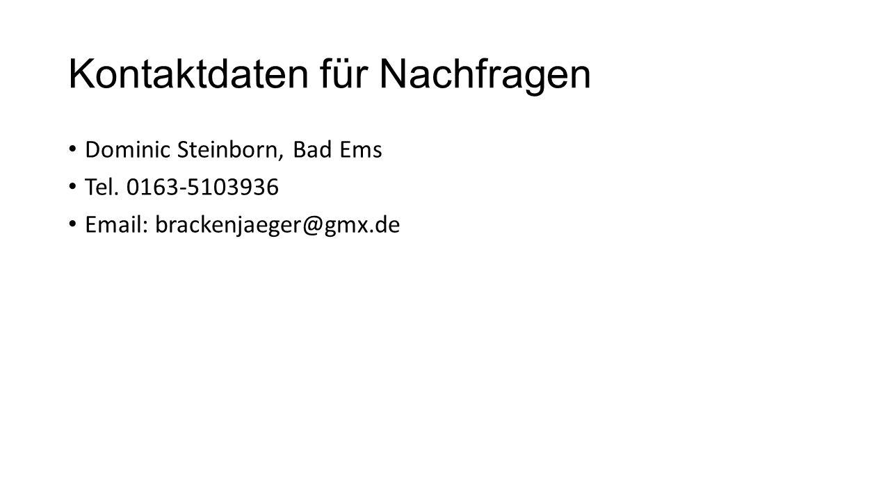 Kontaktdaten für Nachfragen Dominic Steinborn, Bad Ems Tel.