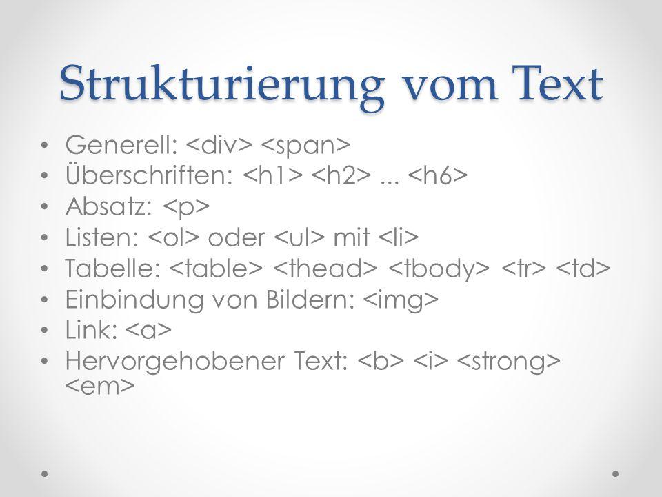 Strukturierung vom Text Generell: Überschriften:...