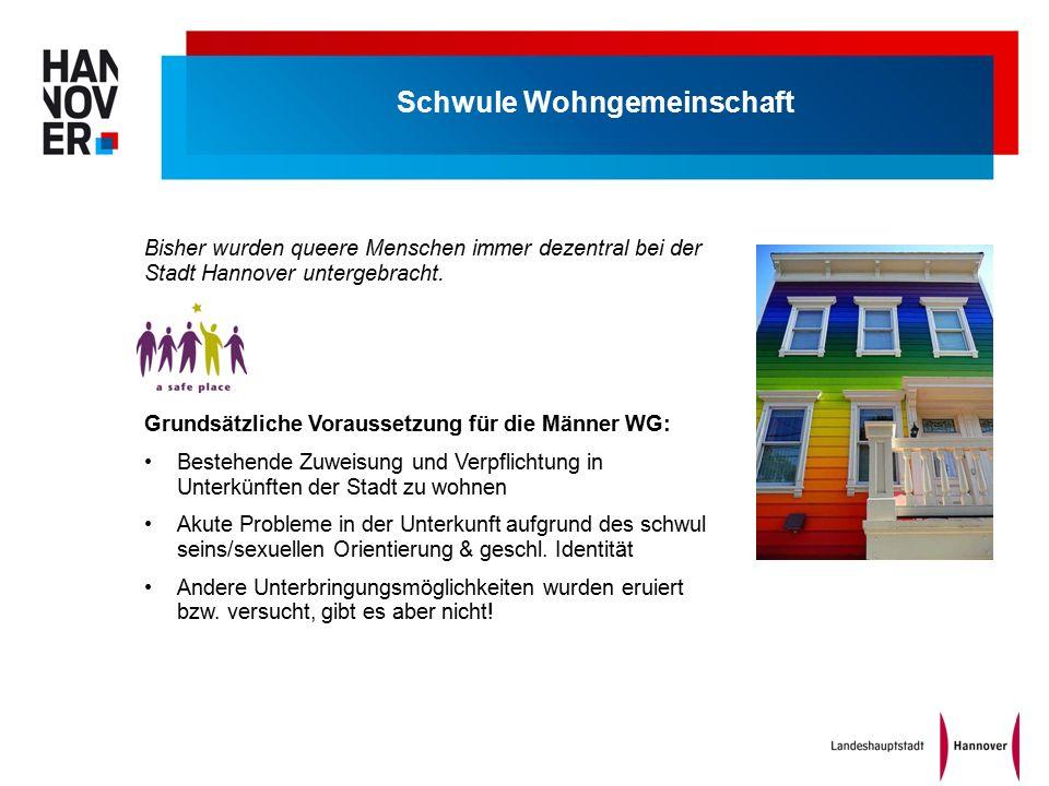 Schwule Wohngemeinschaft Bisher wurden queere Menschen immer dezentral bei der Stadt Hannover untergebracht.