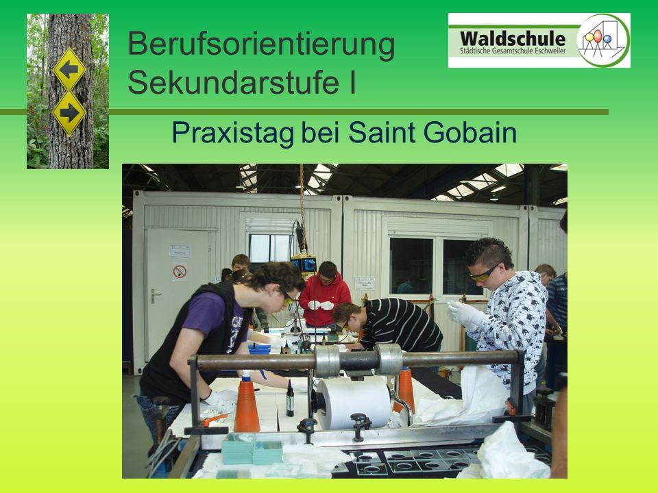Berufsorientierung Sekundarstufe I Praxistag bei Saint Gobain