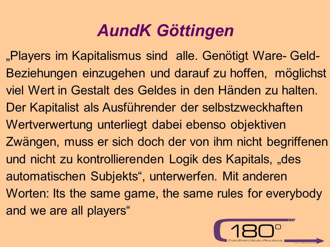 """AundK Göttingen """"Players im Kapitalismus sind alle."""