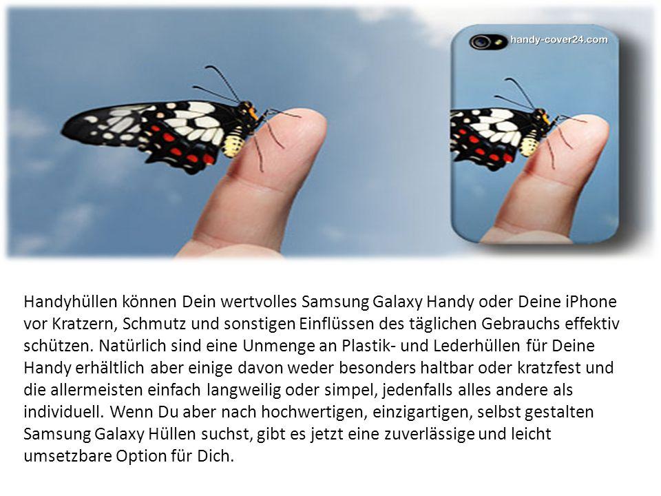Handyhüllen können Dein wertvolles Samsung Galaxy Handy oder Deine iPhone vor Kratzern, Schmutz und sonstigen Einflüssen des täglichen Gebrauchs effektiv schützen.