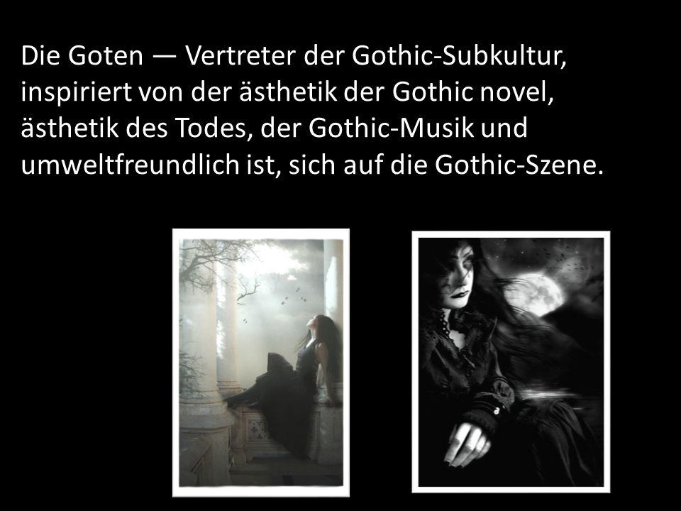 Die Goten — Vertreter der Gothic-Subkultur, inspiriert von der ästhetik der Gothic novel, ästhetik des Todes, der Gothic-Musik und umweltfreundlich ist, sich auf die Gothic-Szene.
