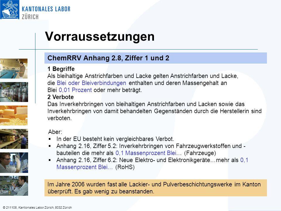 © 211108, Kantonales Labor Zürich, 8032 Zürich Vorraussetzungen ChemRRV Anhang 2.8, Ziffer 1 und 2 1 Begriffe Als bleihaltige Anstrichfarben und Lacke gelten Anstrichfarben und Lacke, die Blei oder Bleiverbindungen enthalten und deren Massengehalt an Blei 0,01 Prozent oder mehr beträgt.