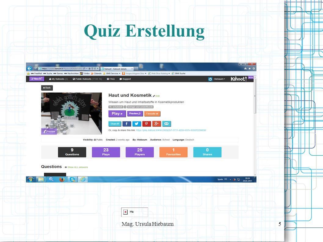 Mag. Ursula Hiebaum5 Quiz Erstellung
