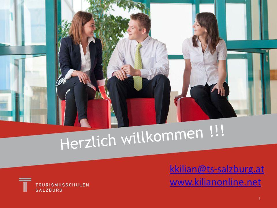 1 Herzlich willkommen !!! kkilian@ts-salzburg.at www.kilianonline.net