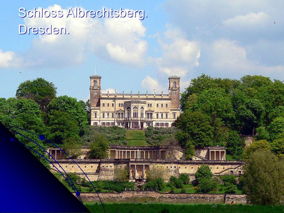 Schloss Albrechtsberg. Schloss Albrechtsberg. Dresden. Dresden.