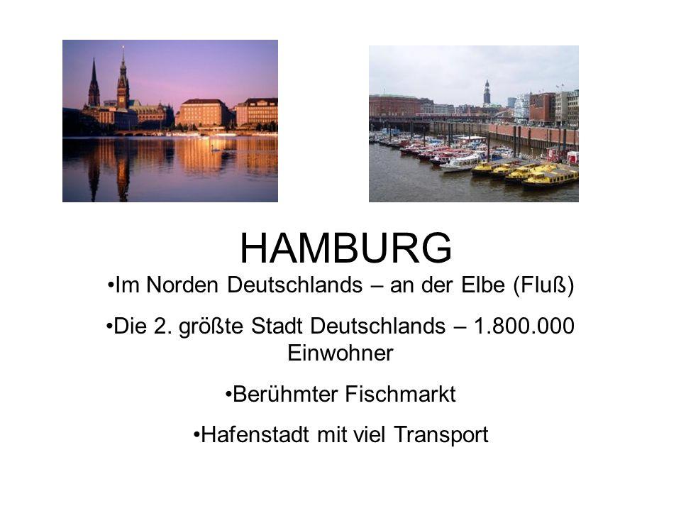 HAMBURG Im Norden Deutschlands – an der Elbe (Fluß) Die 2.