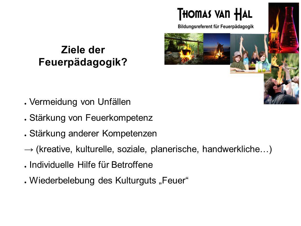 Ziele der Feuerpädagogik.