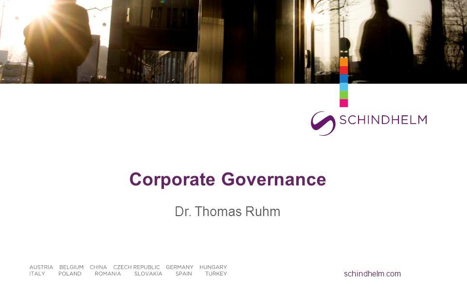 schindhelm.com Corporate Governance Dr. Thomas Ruhm