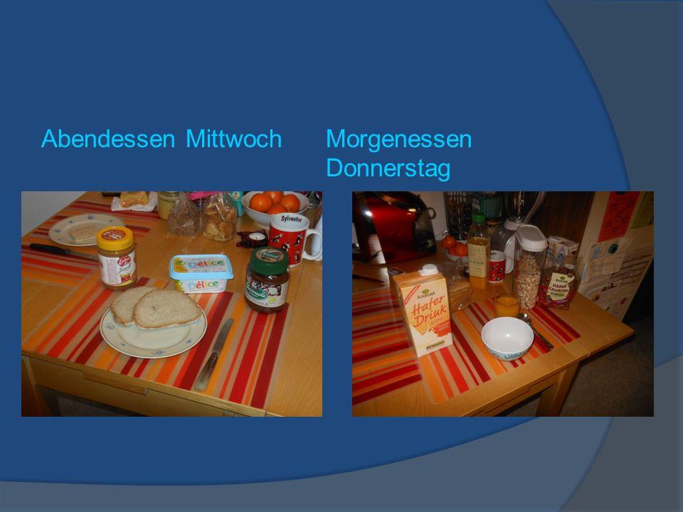 Abendessen MittwochMorgenessen Donnerstag