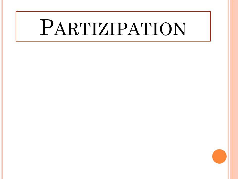 P ARTIZIPATION
