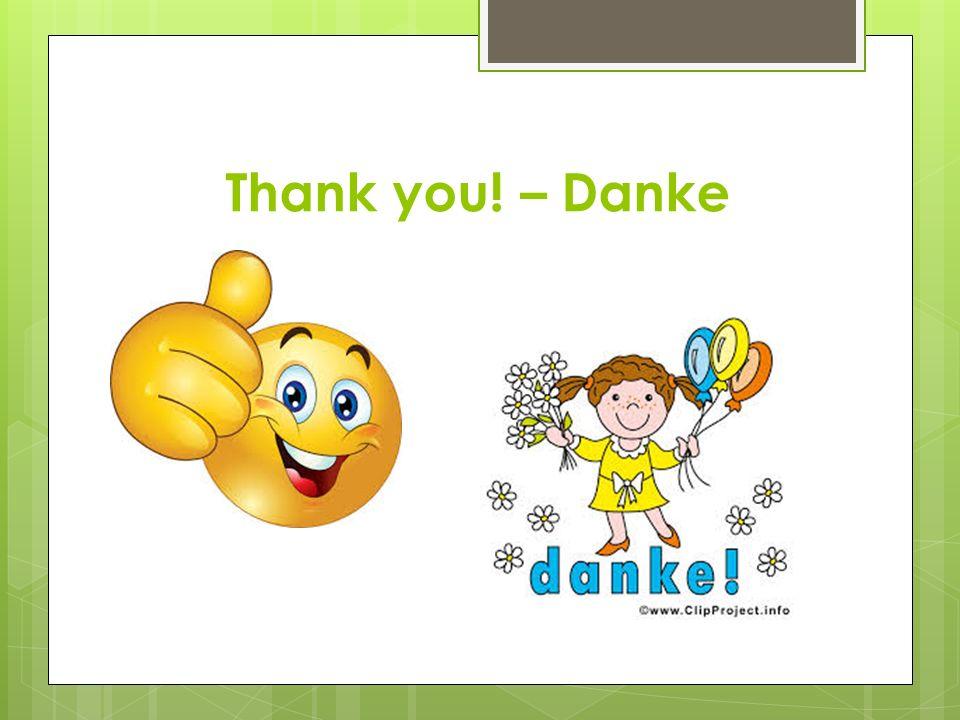Thank you! – Danke