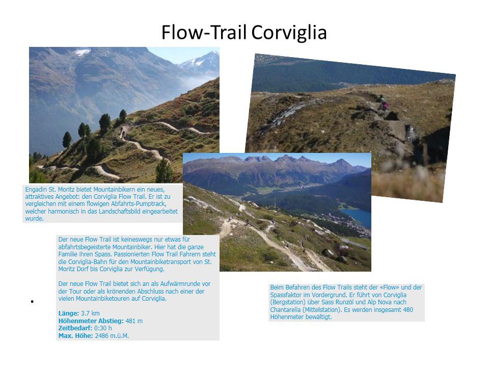 Flow-Trail Corviglia.
