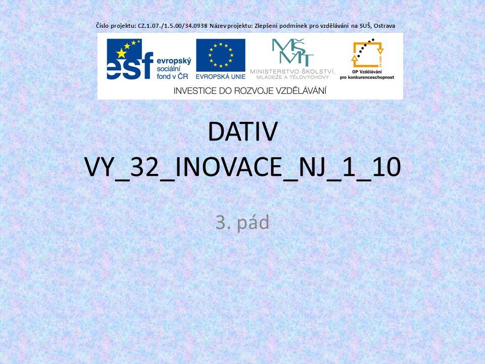DATIV VY_32_INOVACE_NJ_1_10 3.