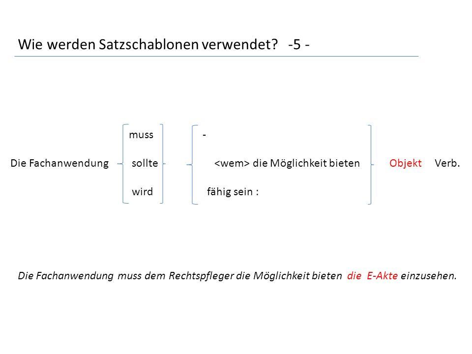 Wie werden Satzschablonen verwendet.