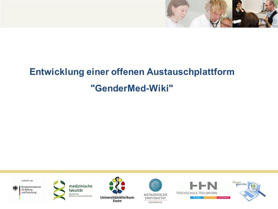 Entwicklung einer offenen Austauschplattform GenderMed-Wiki