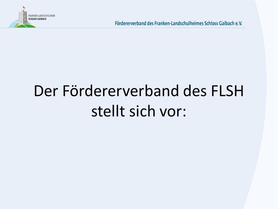 Der Fördererverband des FLSH stellt sich vor: