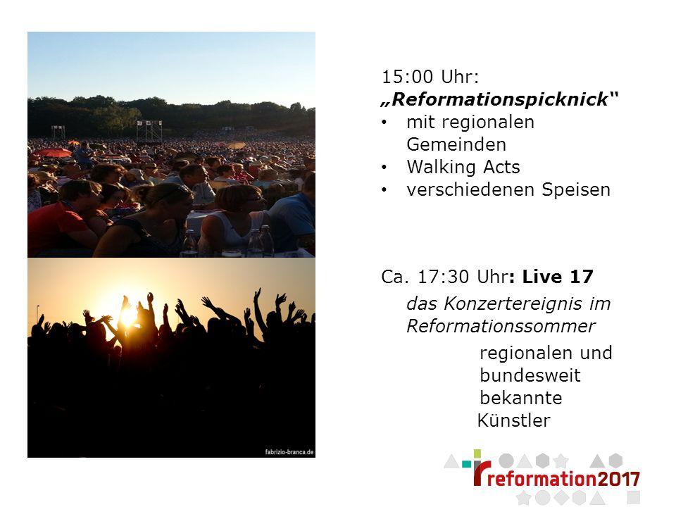 """Seite 9 15:00 Uhr: """"Reformationspicknick mit regionalen Gemeinden Walking Acts verschiedenen Speisen Ca."""