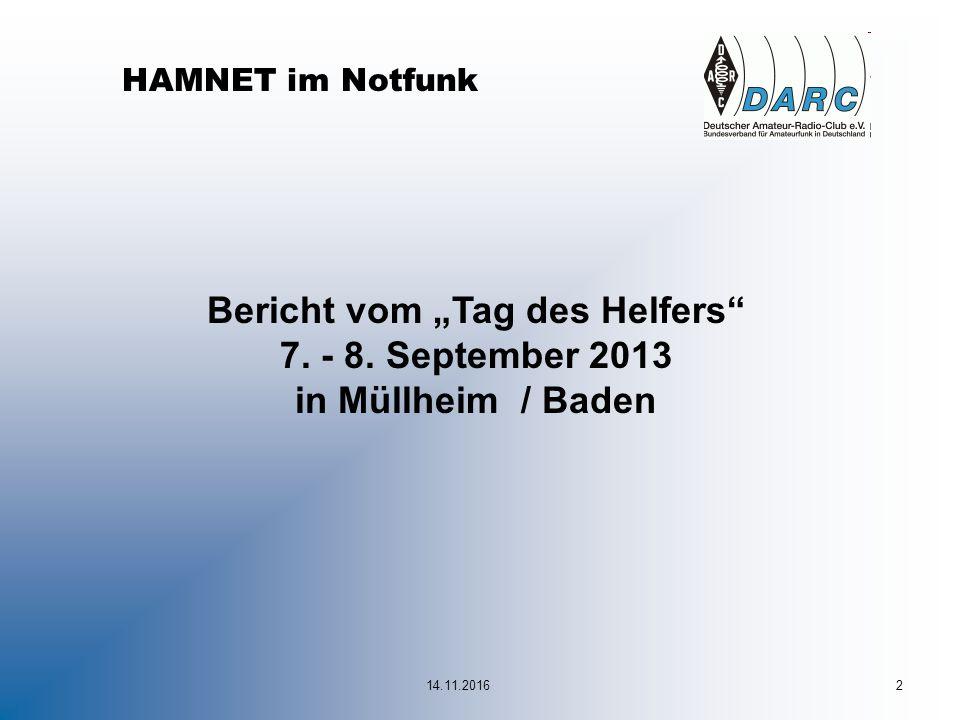 """2 HAMNET im Notfunk Bericht vom """"Tag des Helfers 7. - 8. September 2013 in Müllheim / Baden"""