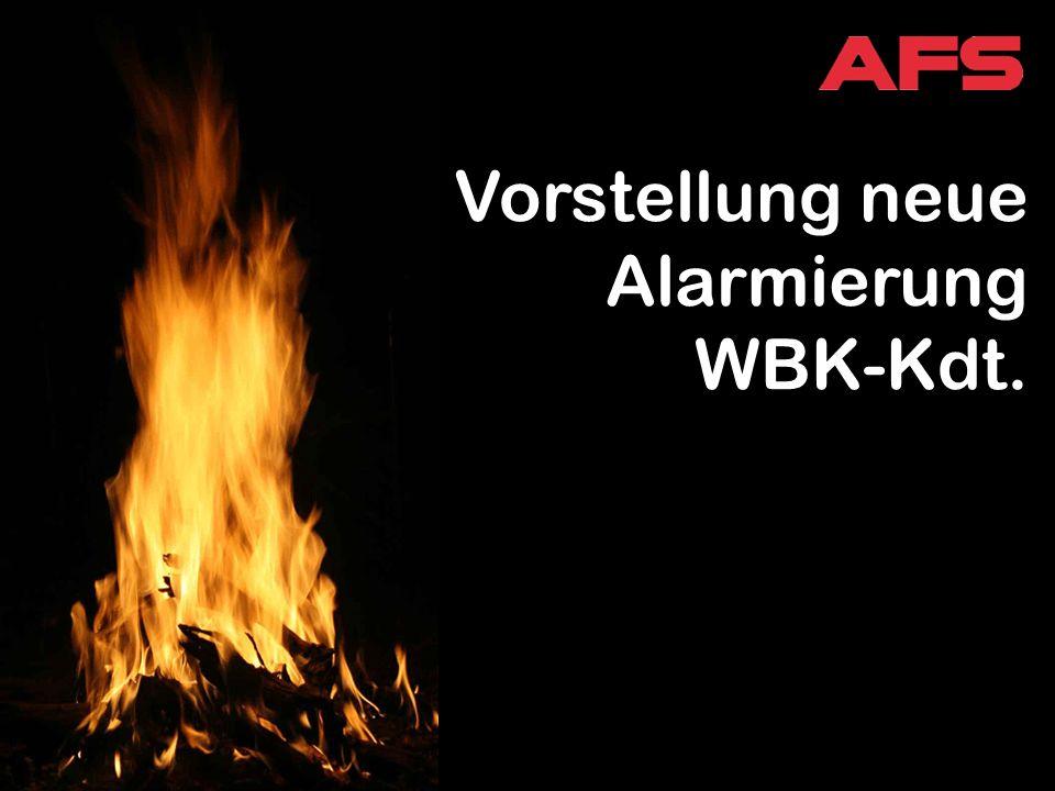 Vorstellung neue Alarmierung WBK-Kdt.