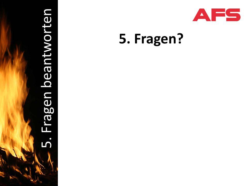 Schadenbekämpfung 5. Fragen 5. Fragen beantworten