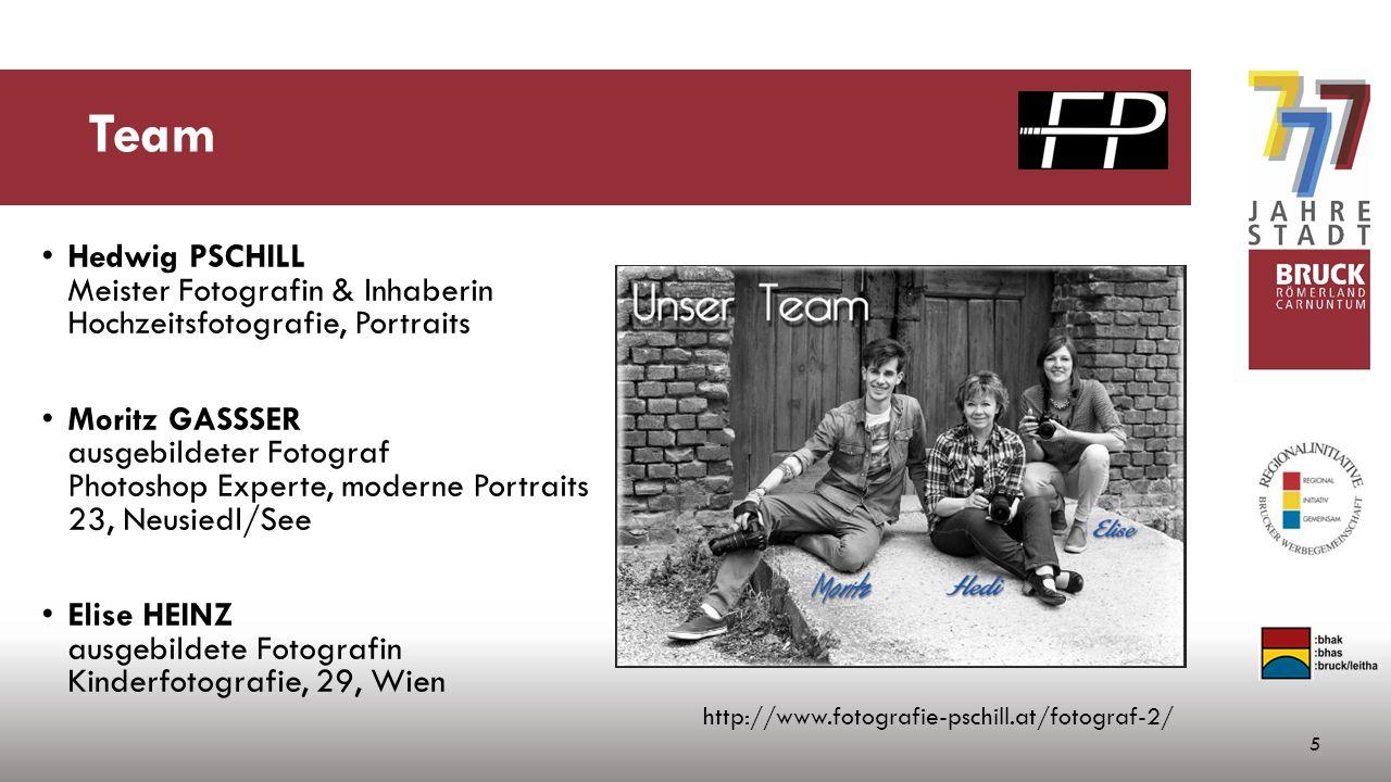 Team Hedwig PSCHILL Meister Fotografin & Inhaberin Hochzeitsfotografie, Portraits Moritz GASSSER ausgebildeter Fotograf Photoshop Experte, moderne Portraits 23, Neusiedl/See Elise HEINZ ausgebildete Fotografin Kinderfotografie, 29, Wien 5 http://www.fotografie-pschill.at/fotograf-2/