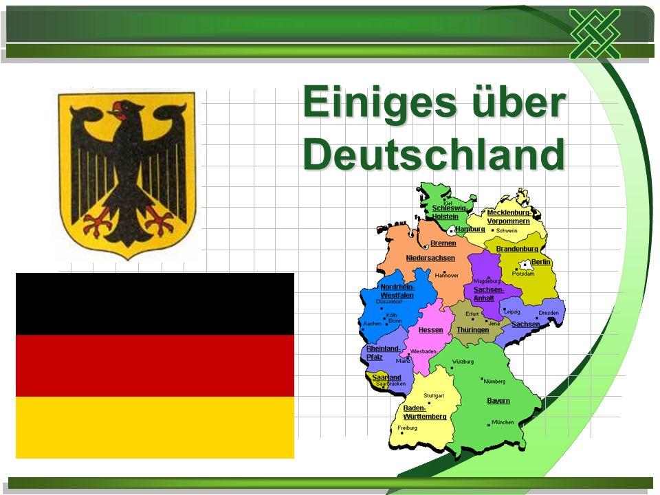 Einiges über Deutschland