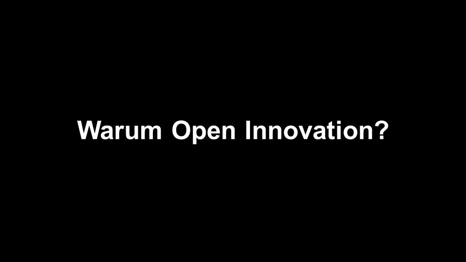 Warum Open Innovation