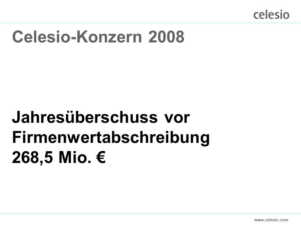 www.celesio.com Celesio-Konzern 2008 Jahresüberschuss vor Firmenwertabschreibung 268,5 Mio. €