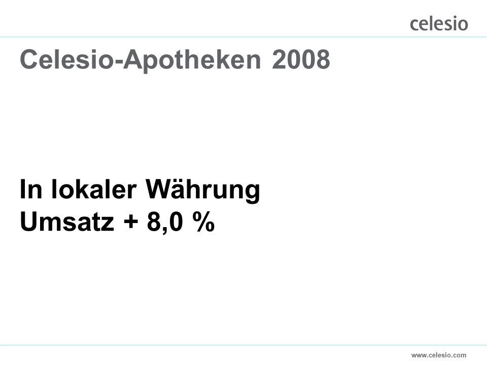 www.celesio.com Celesio-Apotheken 2008 In lokaler Währung Umsatz + 8,0 %