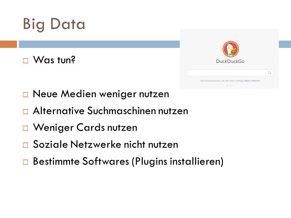 Big Data  Was tun.