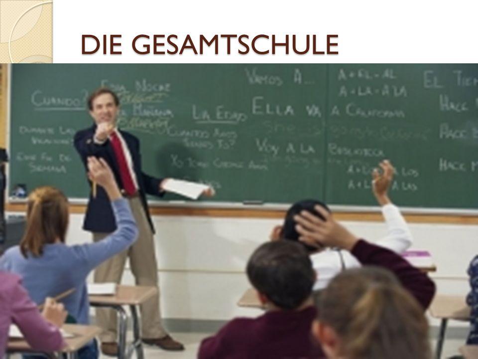 DIE GESAMTSCHULE