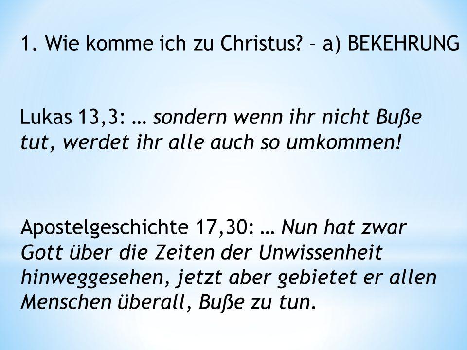 Apostelgeschichte 17,30: … Nun hat zwar Gott über die Zeiten der Unwissenheit hinweggesehen, jetzt aber gebietet er allen Menschen überall, Buße zu tun.